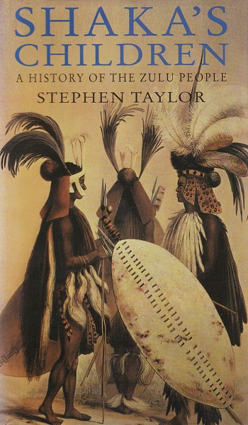 Shaka's Children Stephen Taylor
