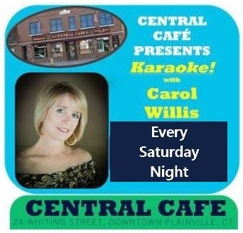 Saturday night karaoke with Carol Willis at the Central Cafe in downtown Plainville