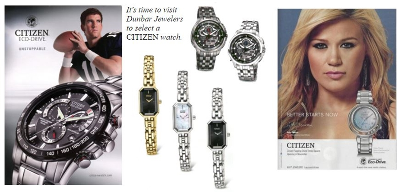 It is time to visit Dunbar Jewelers to select a CITIZEN watch.