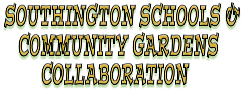 Southington Schools & Community Gardens Collaboration