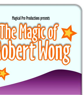 The Magic of Robert Wong