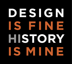 design is fine. history is mine on tumblr